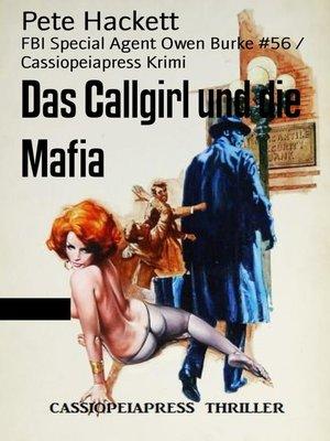 cover image of Das Callgirl und die Mafia