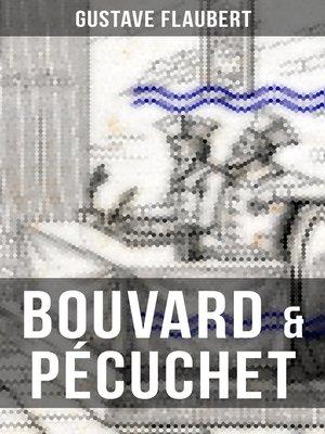cover image of BOUVARD & PÉCUCHET