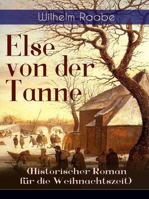 cover image of Else von der Tanne (Historischer Roman für die Weihnachtszeit)