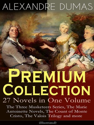 cover image of ALEXANDRE DUMAS Premium Collection--27 Novels in One Volume