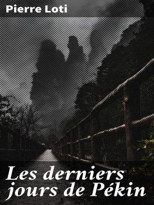 cover image of Les derniers jours de Pékin
