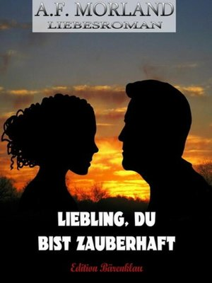 cover image of Liebling, du bist zauberhaft