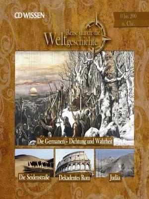cover image of Reise durch die Weltgeschichte, 0 bis 200 n. Chr.