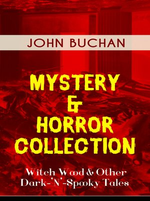 cover image of MYSTERY & HORROR COLLECTION – Witch Wood & Other Dark-'N'-Spooky Tales
