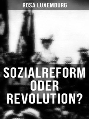 cover image of Sozialreform oder Revolution?