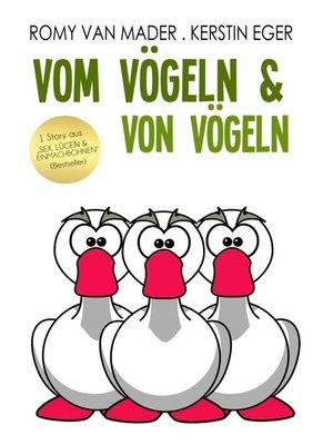 cover image of Vom Vögeln und von Vögeln