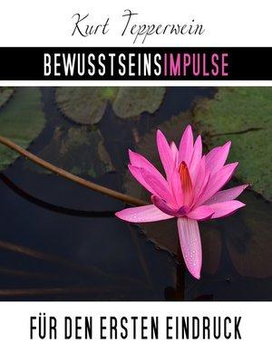 cover image of Bewusstseinsimpulse für den ersten Eindruck