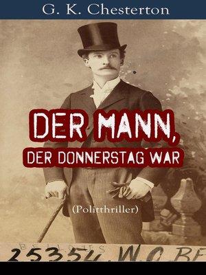 cover image of Der Mann, der Donnerstag war (Politthriller)