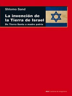 cover image of La invención de la tierra de Israel