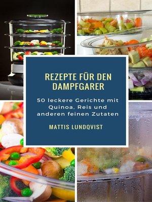 cover image of Rezepte für den Dampfgarer