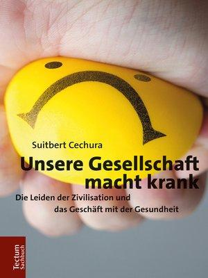 cover image of Unsere Gesellschaft macht krank