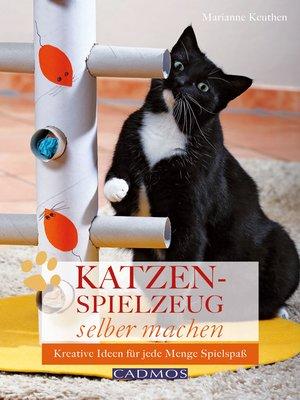 cover image of Katzenspielzeug selber machen