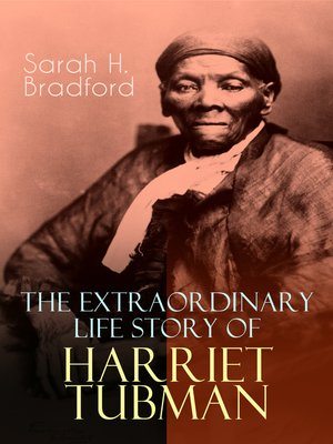cover image of The Extraordinary Life Story of Harriet Tubman