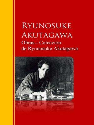 cover image of Obras ─ Colección  de Ryunosuke Akutagawa