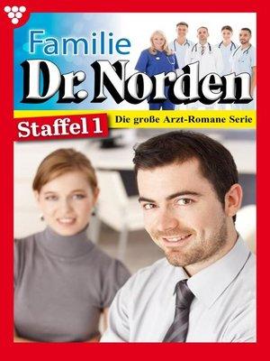 cover image of Familie Dr. Norden Staffel 1 – Arztroman