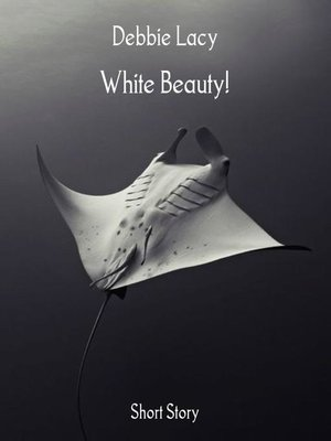 cover image of White Beauty!