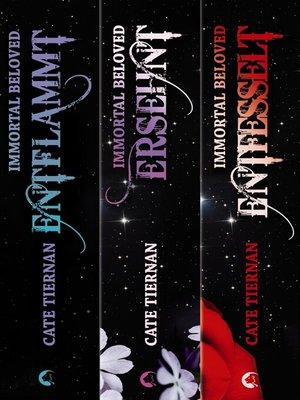 cover image of Immortal Beloved--Die komplette Trilogie (Band 1-3)