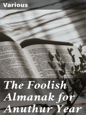 cover image of The Foolish Almanak for Anuthur Year