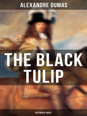 cover image of THE BLACK TULIP (Historical Novel)