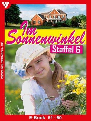 cover image of Im Sonnenwinkel Staffel 6 – Familienroman