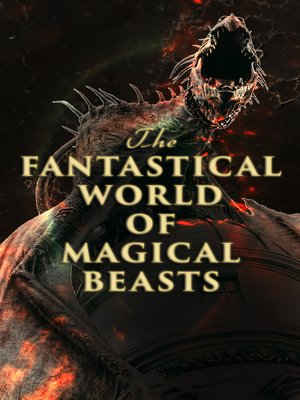 cover image of The Fantastical World of Magical Beasts