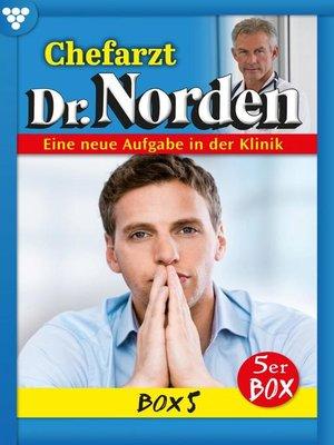 cover image of Chefarzt Dr. Norden Box 5 – Arztroman