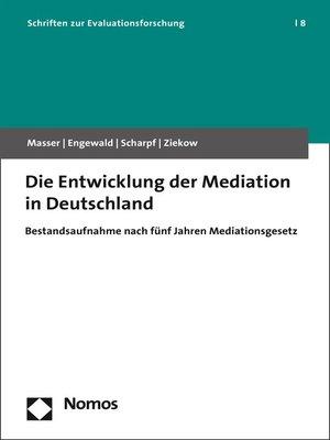 cover image of Die Entwicklung der Mediation in Deutschland