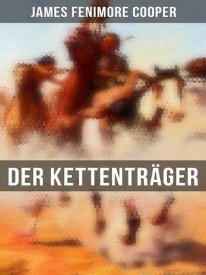 cover image of Der Kettenträger