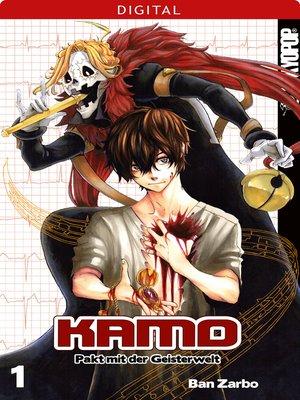 cover image of Kamo--Pakt mit der Geisterwelt 01