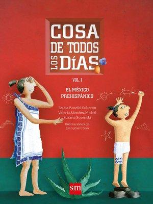 cover image of Cosa de todos los días (Volume I)