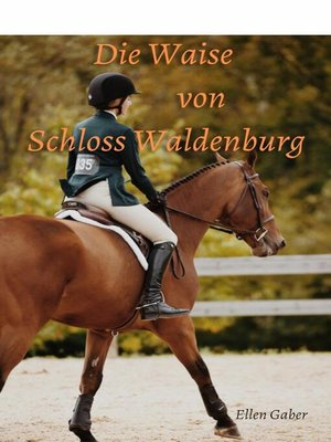 cover image of Die Waise von Schloss Waldenburg