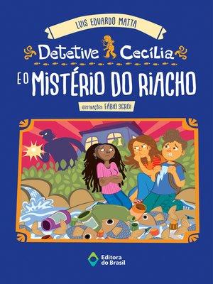 cover image of Detetive Cecília e o mistério do riacho