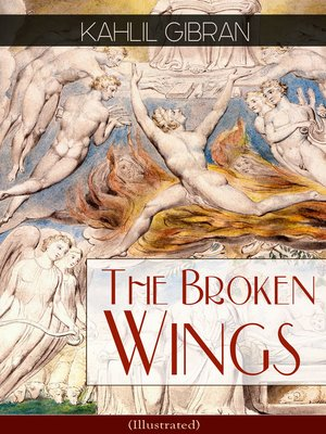 cover image of The Broken Wings (Illustrated)