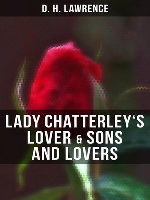 cover image of Lady Chatterley's Lover & Sons and Lovers