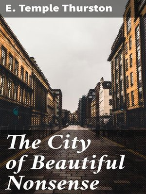 cover image of The City of Beautiful Nonsense