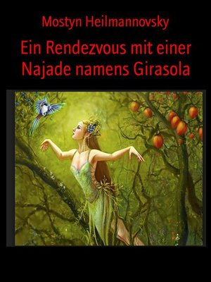 cover image of Ein Rendezvous mit einer Najade namens Girasola
