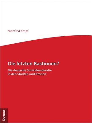 cover image of Die letzten Bastionen?