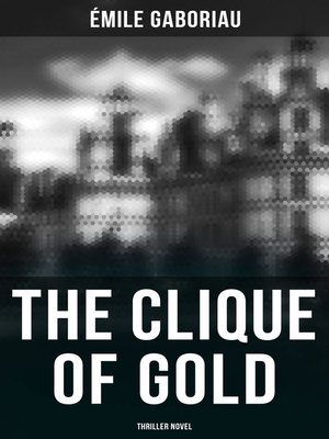 cover image of THE CLIQUE OF GOLD (Thriller Novel)