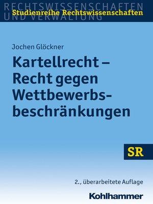 cover image of Kartellrecht--Recht gegen Wettbewerbsbeschränkungen