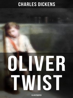 cover image of Oliver Twist (Illustrated)