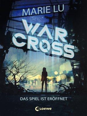 cover image of Warcross--Das Spiel ist eröffnet