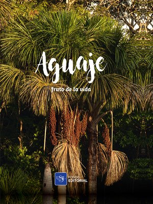 cover image of Aguaje