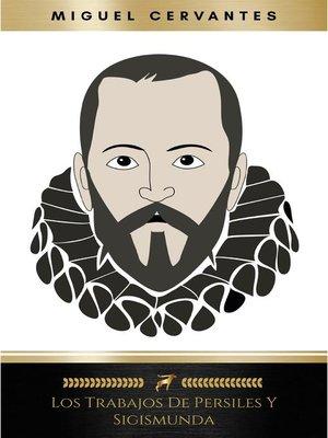cover image of Los Trabajos de Persiles y Sigismunda