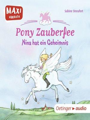 cover image of Pony Zauberfee--Nina hat ein Geheimnis