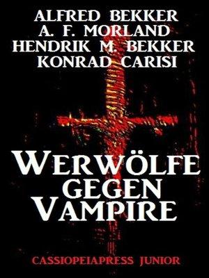 cover image of Werwölfe gegen Vampire