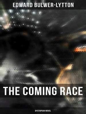cover image of The Coming Race (Dystopian Novel)