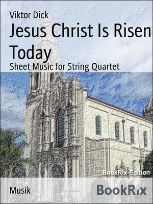 cover image of Jesus Christ Is Risen Today