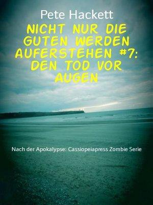 cover image of Nicht nur die Guten werden auferstehen #7