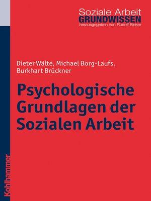 cover image of Psychologische Grundlagen der Sozialen Arbeit