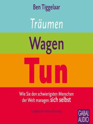 cover image of Träumen, Wagen, Tun